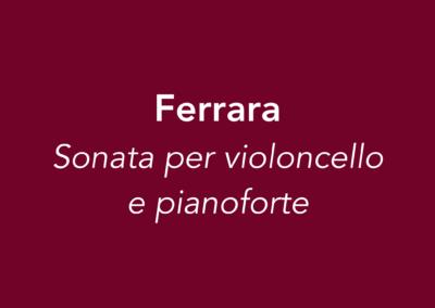 Ferrara | Sonata per violoncello e pianoforte