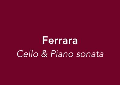 Ferrara | Cello & Piano Sonata